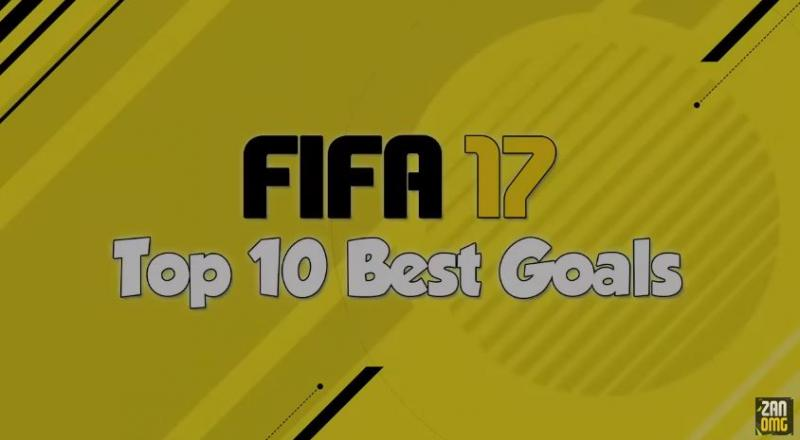 VIDEO: TOP 10 goles FIFA 17